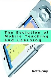 The Evolution of Mobile Teaching and Learning