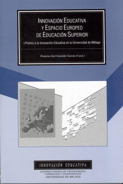 PRIMER PREMIO PROFESOR CONSTANCIO MINGUEZ A LA INNOVACIÓN EDUCATIVA, UNIVERSIDAD DE MÁLAGA