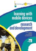 Learning with mobile devices: Research and development