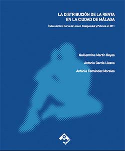 La distribución de la renta en la ciudad de Málaga. Índice de Gini. Curva de Lorenz y Pobreza en 2011